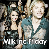 Milk inc : Friday - Imagination